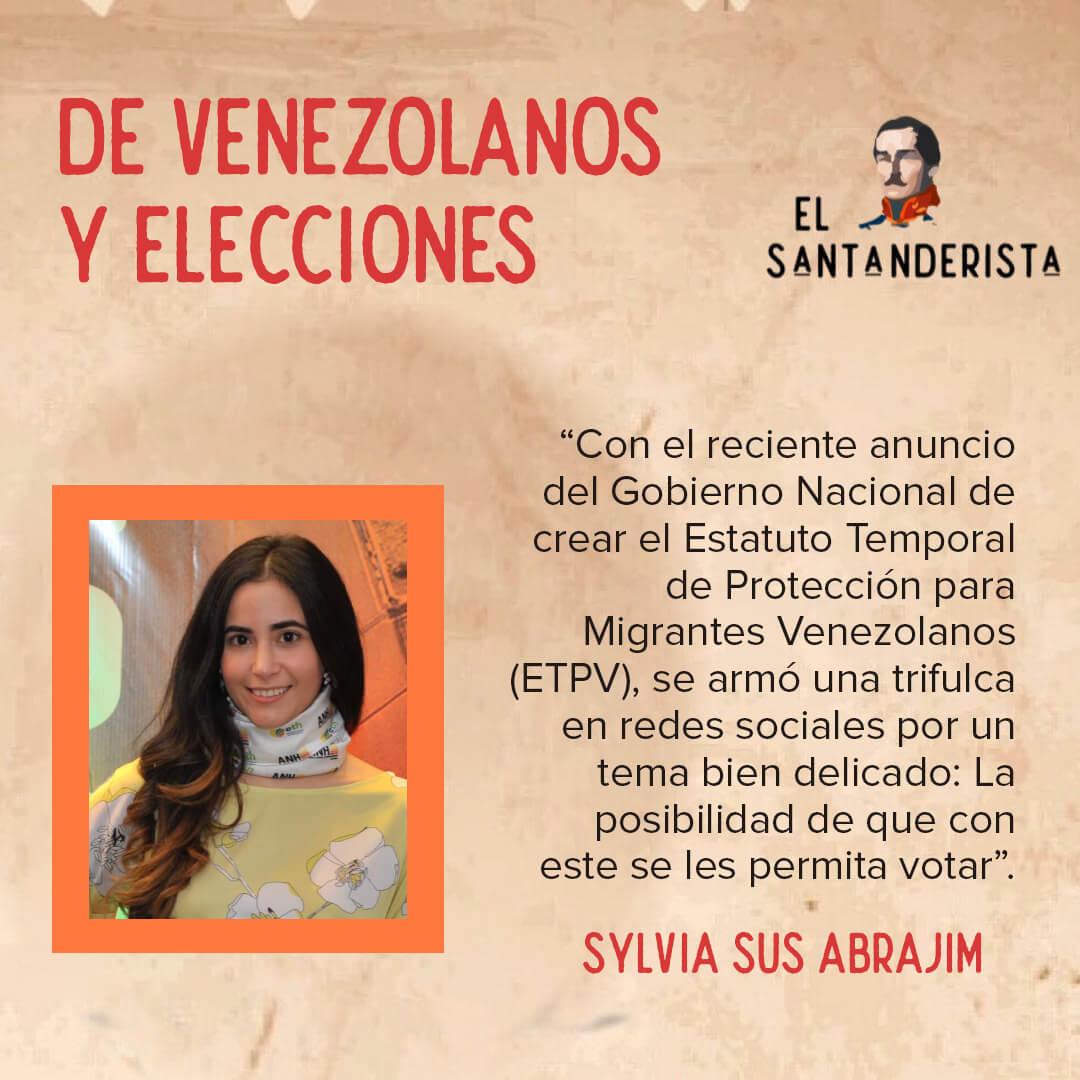 De venezolanos y elecciones Sylvia Sus Abrajim el santanderista