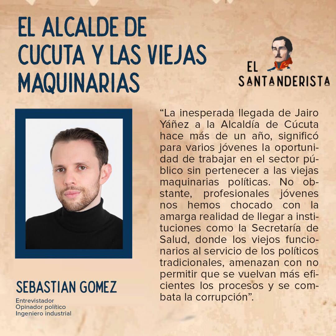 el santanderista El alcalde de Cúcuta y las viejas maquinarias