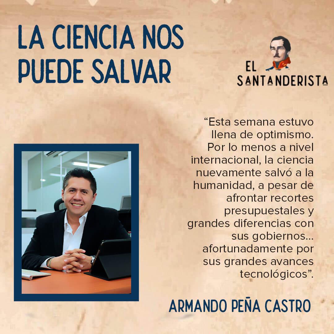 La ciencia nos puede salvar Armando Peña Castro el santanderista